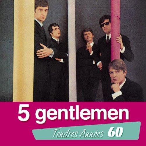 5 Gentlemen Tendres Annees 60