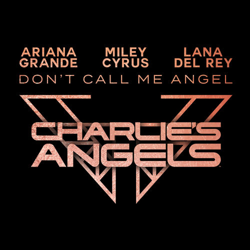 "Don't Call Me Angel (from Elizabeth Banks' ""Charlie's Angels"") [B.O.F.]"