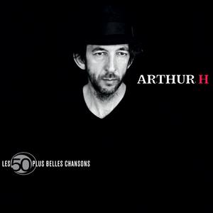 discographie de arthur h universal music france. Black Bedroom Furniture Sets. Home Design Ideas
