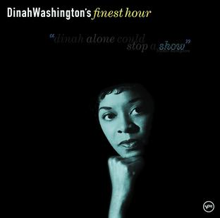 Dinah Washington: Finest Hour
