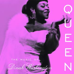 Queen : The Music Of Dinah Washington