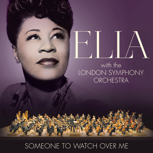 Ella - Someone to Watch Over Me