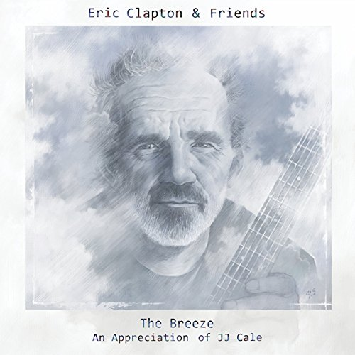 The Breeze : An Appreciation of JJ Cale