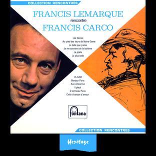 Francis Lemarque Rencontre Francis Carco - (1966)