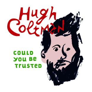 Could You Be Trusted