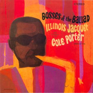 Illinois Jacquet Plays Cole Porter