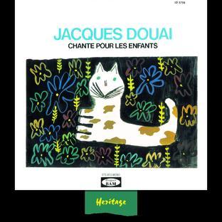 Jacques Douai Chante Pour Les Enfants, Vol.1 - (1958-1963)