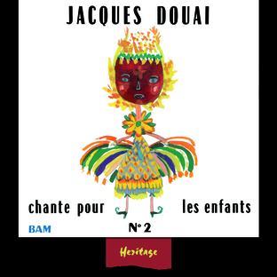 Jacques Douai Chante Pour Les Enfants, Vol.2 - (1961-1971)