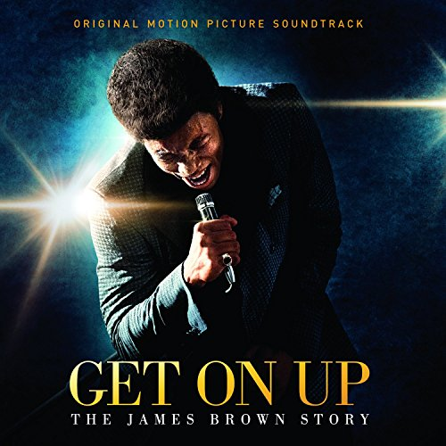Get on Up : The James Brown Story [B.O.F.]