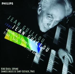 J. Guillou - Andromeda - Sinfonietta - Eloge - Säya - Suite pour Rameau