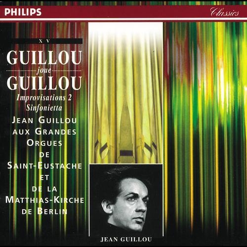 J. Guillou - Improvisations 2 - Sinfonietta Vol.15