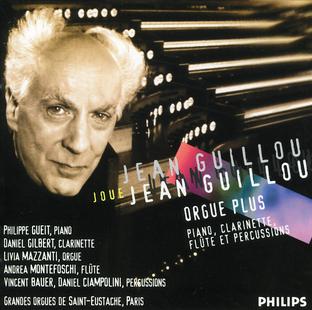 J. Guillou - Oeuvres pour orgue, piano, clarinette, flûte et percussions