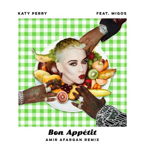 Bon Appétit (feat. Migos) [Amir Afargan Remix]