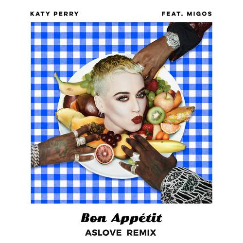 Bon Appétit (feat. Migos) [Aslove Remix]