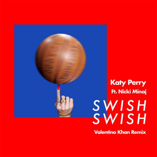 Swish Swish (Valentino Khan Remix)