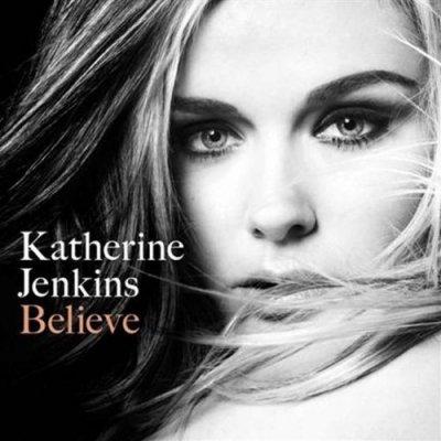 katherine jenkins believe. Believe middot; Katherine Jenkins