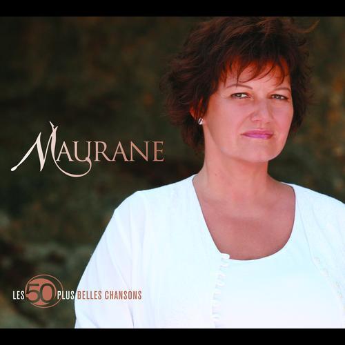 Maurane : Les 50 Plus Belles Chansons