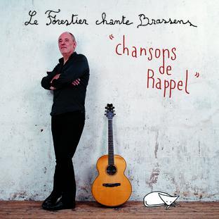 Le Forestier Chante Brassens : Chansons de Rappel