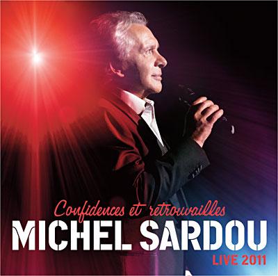 Confidences et Retrouvailles - Live 2011