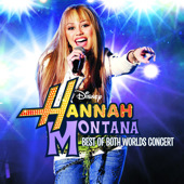 Hannah Montana : Best of Both Worlds Concert