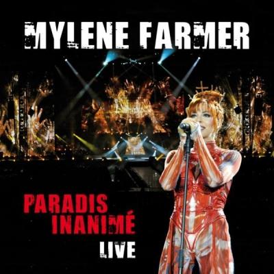 Paradis Inanimé dans Les Chansons de Mylène mylene-farmer-paradis-inanime-live-single