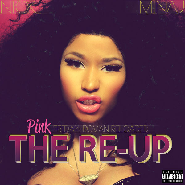 Pink Friday : Roman Reloaded - The Re-Up