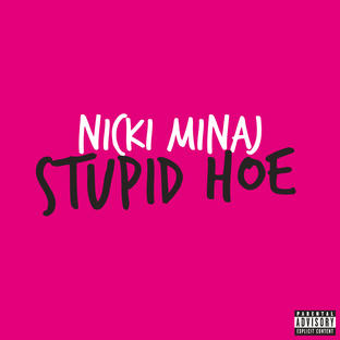 Stupid Hoe