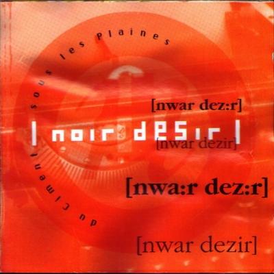 http://images.music-story.com/img/album_N_400/noir-desir-du-ciment-sous-les-plaines.jpg