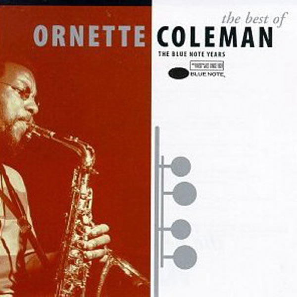 The Best Of Ornette Coleman : The Blue Note Years