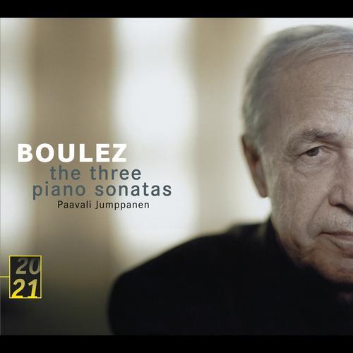 Boulez : Three Piano Sonatas