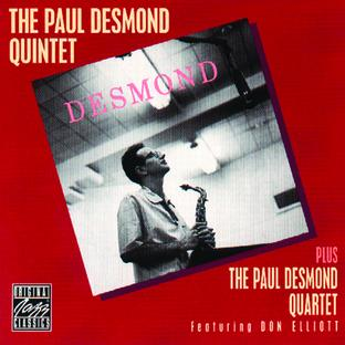 The Paul Desmond Quintet Plus The Paul Desmond Quartet
