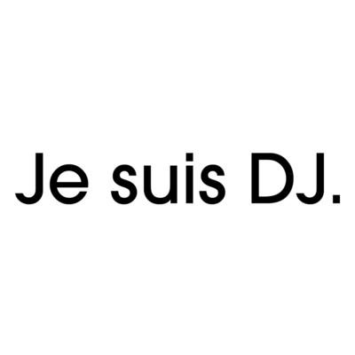 Je Suis DJ