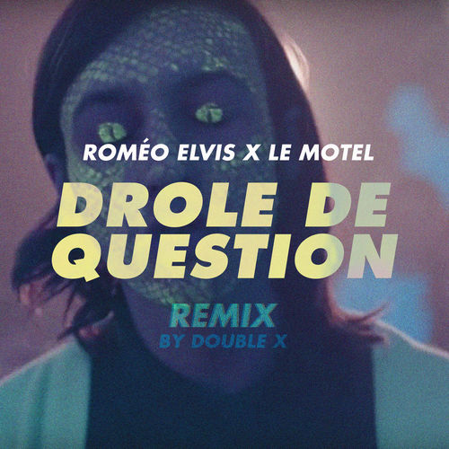 Drôle de question