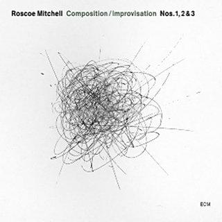 Qu'écoutez-vous en ce moment ? - Page 3 Roscoe-mitchell-composition-improvisation-nos-1-2-3