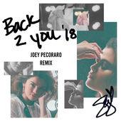 Back to You (Joey Pecoraro Remix)