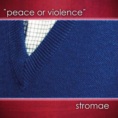 Peace or Violence
