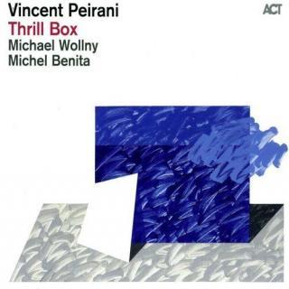 Ce que vous écoutez là tout de suite - Page 3 Vincent-peirani-thrill-box
